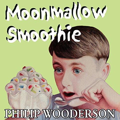 Moonmallow Smoothie audiobook cover art