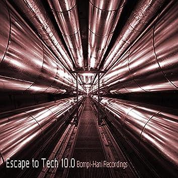 Escape To Tech 10.0