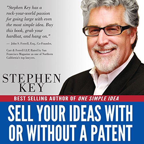 Sell Your Ideas With or Without a Patent cover art