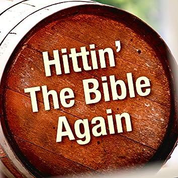 Hittin' the Bible Again