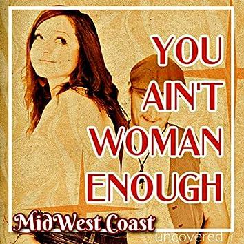 You Ain't Woman Enough