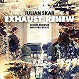Julian Skar: Exhaust / Renew