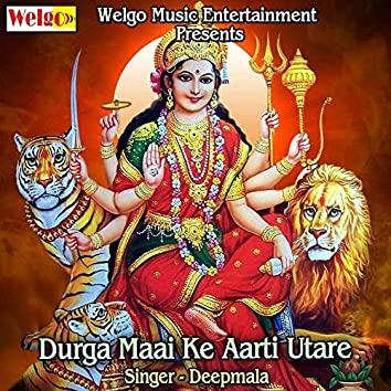 Durga Maai Ke Aarti Utare