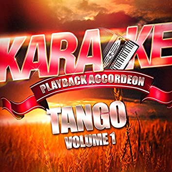 Karaoké Playback Accordéon : Tango, Vol. 1