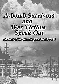 A-bomb survivors and war victims speak out