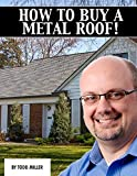 How To Buy A Metal Roof