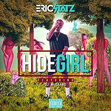 Hide Girl 3 (feat. DJ Mustard) - Single