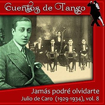 Jamás podré olvidarte (1929-1934), Vol. 8