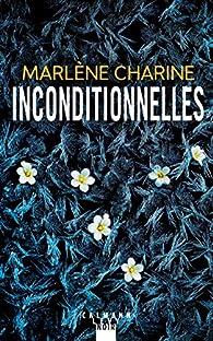 Inconditionnelles par Charine