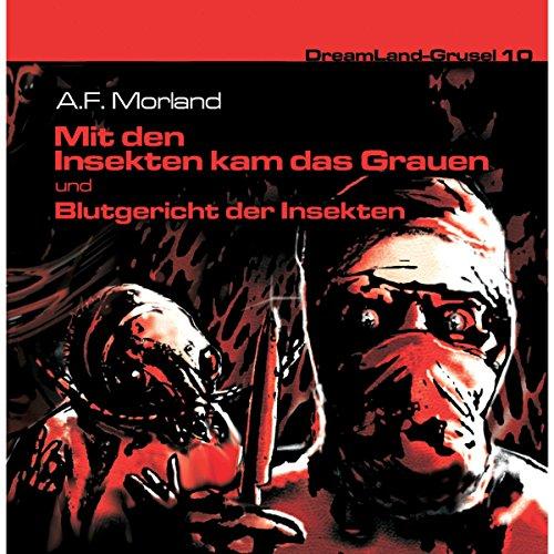 Page de couverture de Mit den Insekten kam das Grauen