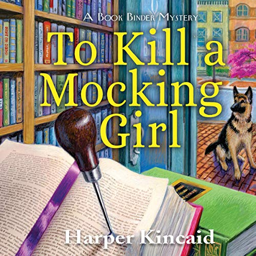 To Kill a Mocking Girl Audiobook By Harper Kincaid cover art