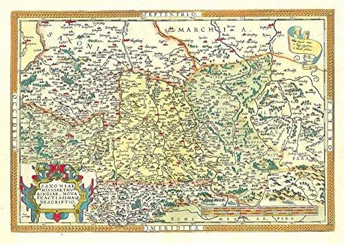 Historische Landkarte. Die Länder Thüringen und Sachsen 1570: Die älteste farbige gedruckte Landkarte Thüringens und Sachsen. Saxoniae, Misniae, Thuringiae nova exactissimaque descriptio