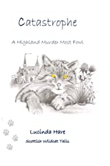 Catastrophe: ~ a Scottish Wildcat's Tail: A Wildcat's Tail: 1 (Scottish Wildcat Tails) Paperback