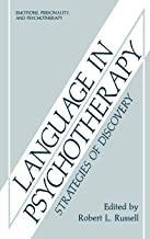 Language in Psychotherapy: Strategies of Discovery (Emotions, Personality, and Psychotherapy)