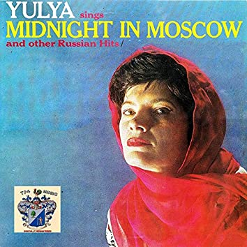 Midnight in Moscow and Other Russian Hits