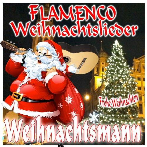 Flamenco Weihnachtslieder. Frohe Weihnachten Weihnachtsmann