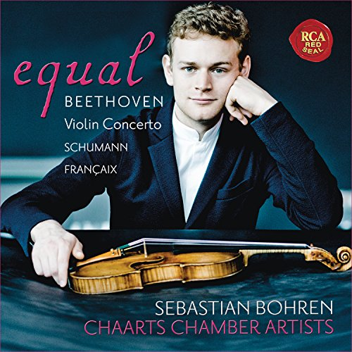 Equal - Beethoven Violin Concerto Schumann Francaix