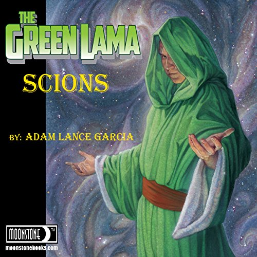 The Green Lama: Scions audiobook cover art