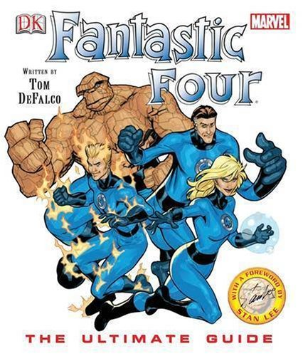 Fantastic Four Ultimate Guide by Tom DeFalco (30-Jun-2005) Hardcover
