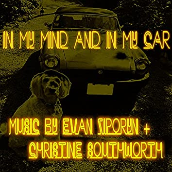 In My Mind and in My Car