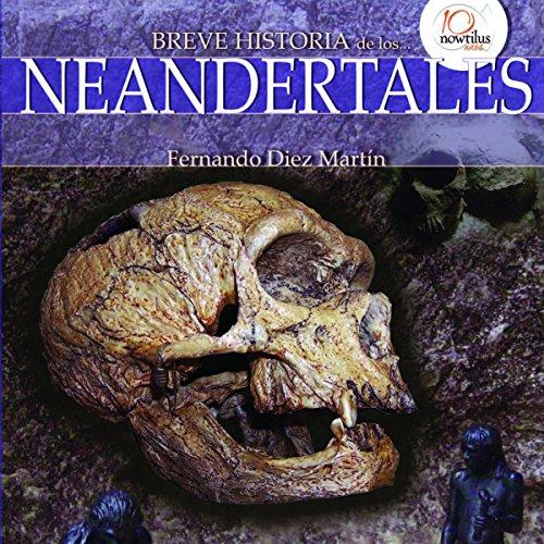 Breve historia de los neandertales audiobook cover art