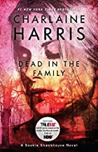 Dead in the Family (Sookie Stackhouse/True Blood, Book 10) by Charlaine Harris (2011-10-04)