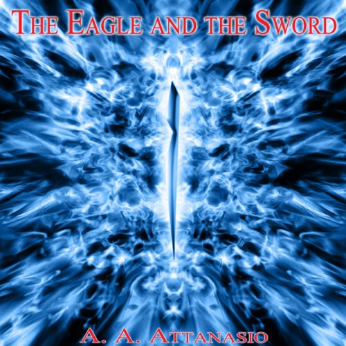 The Eagle and the Sword audiobook cover art
