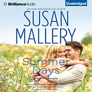Summer Days     Fool's Gold, Book 7              By:                                                                                                                                 Susan Mallery                               Narrated by:                                                                                                                                 Tanya Eby                      Length: 8 hrs and 53 mins     495 ratings     Overall 4.4