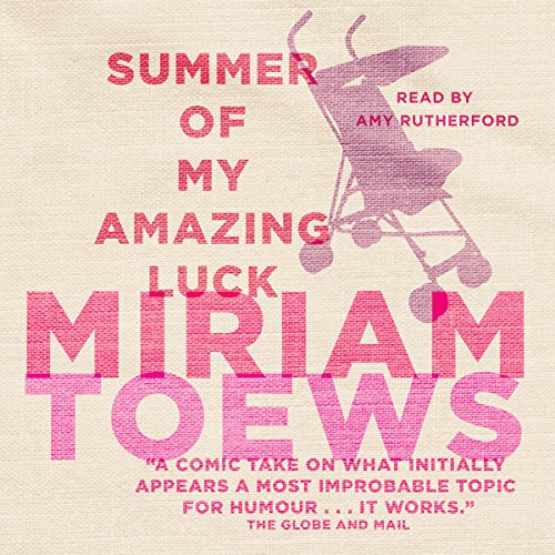 Summer of My Amazing Luck audiobook cover art