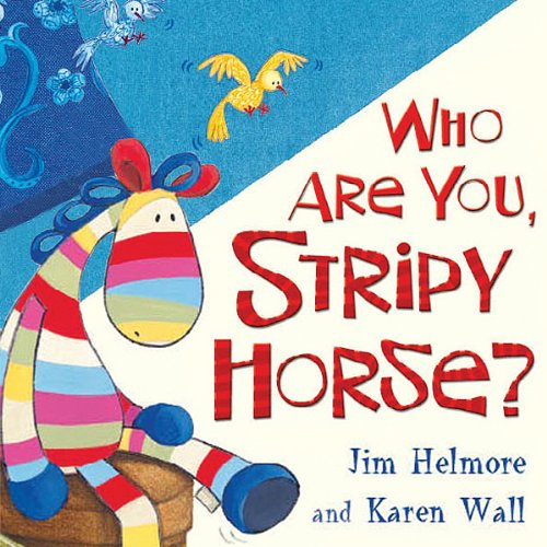 Who Are You Stripy Horse? audiobook cover art