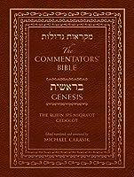 The Commentators' Bible: Genesis, the Rubin Jps Miqra'ot Gedolot (Commentators Bible the Jps Miqraot Gedol)