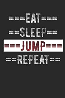 """Eat Sleep Jump Repeat: 6"""" x 9"""" 100 Page Lined Journal"""