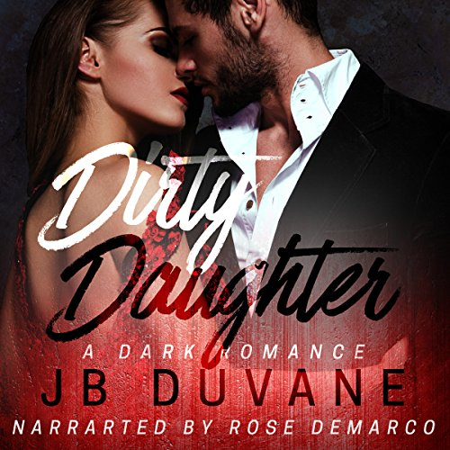 Dirty Daughter audiobook cover art