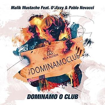 Dominamo o Club (Radio Edit)