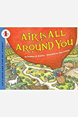 Air Is All Around You: Let's Read and Find out Science - 1 Paperback