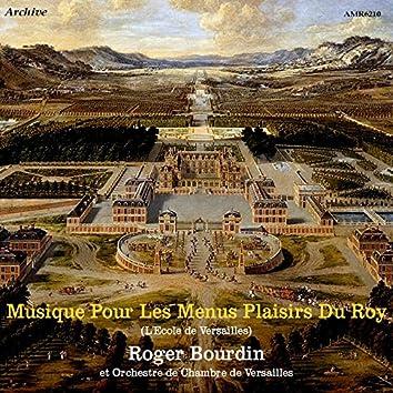 Musique pour les menus plaisirs du Roy (L'Ecole de Versailles)