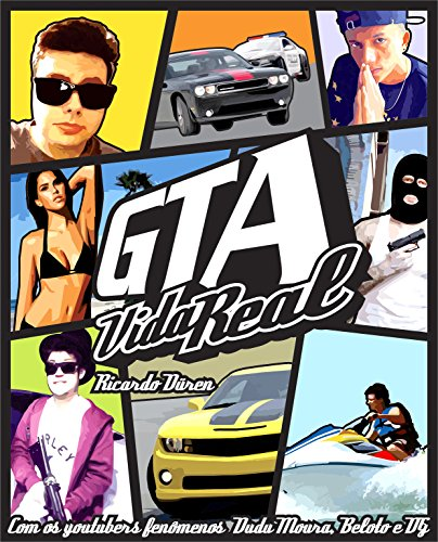 GTA Vida Real (Portuguese Edition)