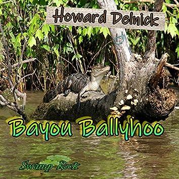 Bayou Ballyhoo