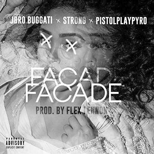 JBro Bugatti & PistolPlayPyro feat. Strong