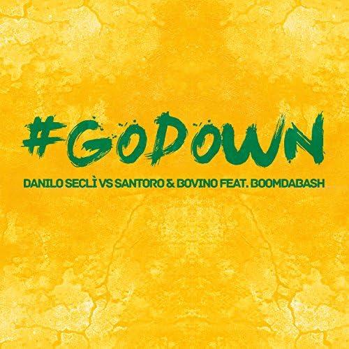 Danilo Seclì, Santoro & Bovino feat. BoomDaBash