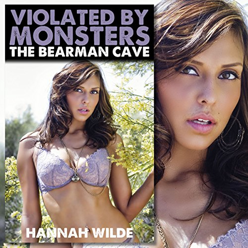 Violated by Monsters: The Bearman Cave audiobook cover art