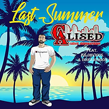 Last Summer (feat. P.S. Obvious & Innermission)