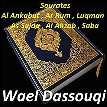 Sourates Al Ankabut, Ar Rum, Luqman, As Sajda, Al Ahzab, Saba (Quran)