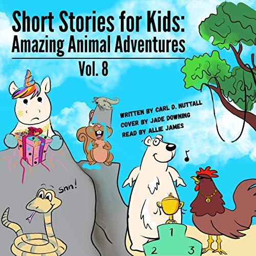 Short Stories For Kids: Amazing Animal Adventures, Volume 8 cover art