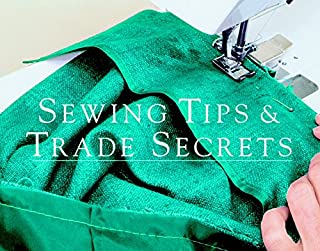 Best sewing tips and trade secrets Reviews