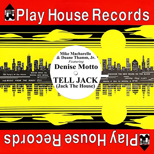 Tell Jack, Jack the House (feat. Denise Motto)