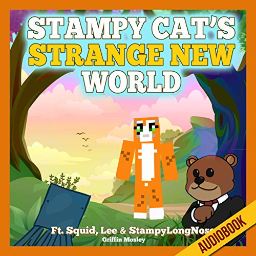 Stampy Cat's Strange New World audiobook cover art