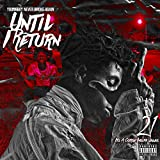 Until I Return [Explicit]