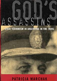 God's Assassins: State Terrorism in Argentina in the 1970s (Latin American Studies Series)