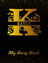 Kayla My Story Book: Personalized Letter K First Name Blank Draw & Write Storybook Paper   Black Gold Cover   Write & Illustrate Storytelling Midline ... 1st 2nd 3rd Grade Students (K-1, K-2, K-3)